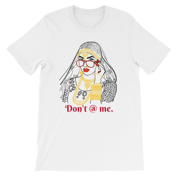 Don't @ Me. Short-Sleeve Unisex T-Shirt