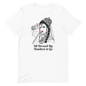 All Dressed Up - Short-Sleeve Unisex T-Shirt