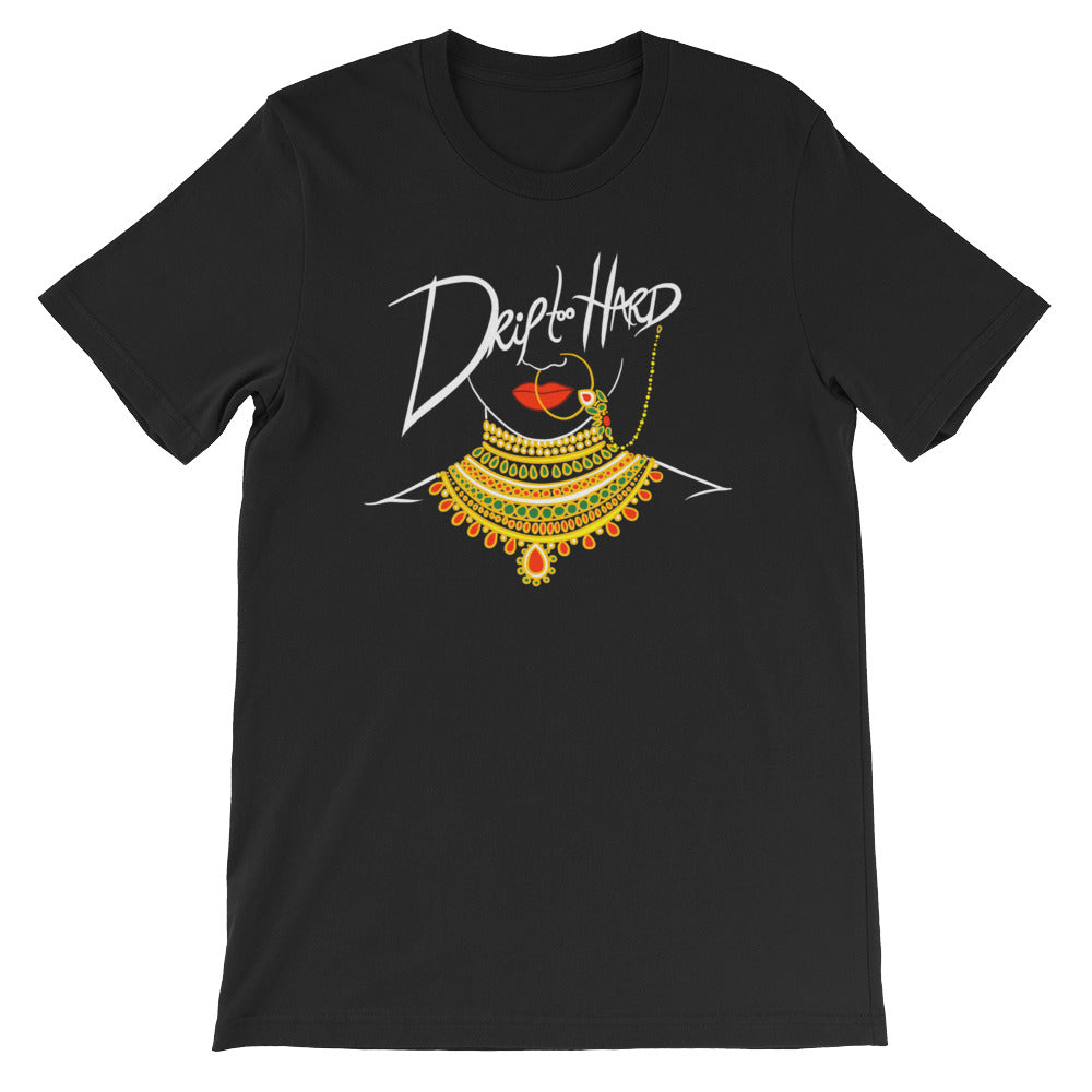 Drip too Hard - Short-Sleeve Unisex T-Shirt