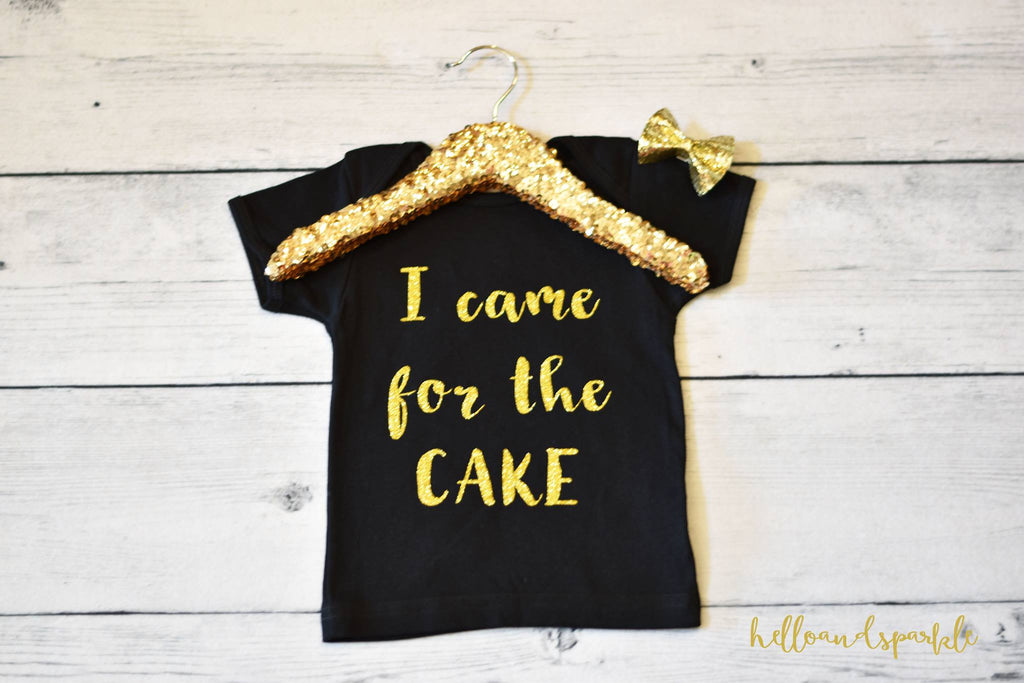 I Came For The Cake T Shirt