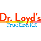 Dr. Loyd's Fraction Kit: easy hands-on fraction activity lessons