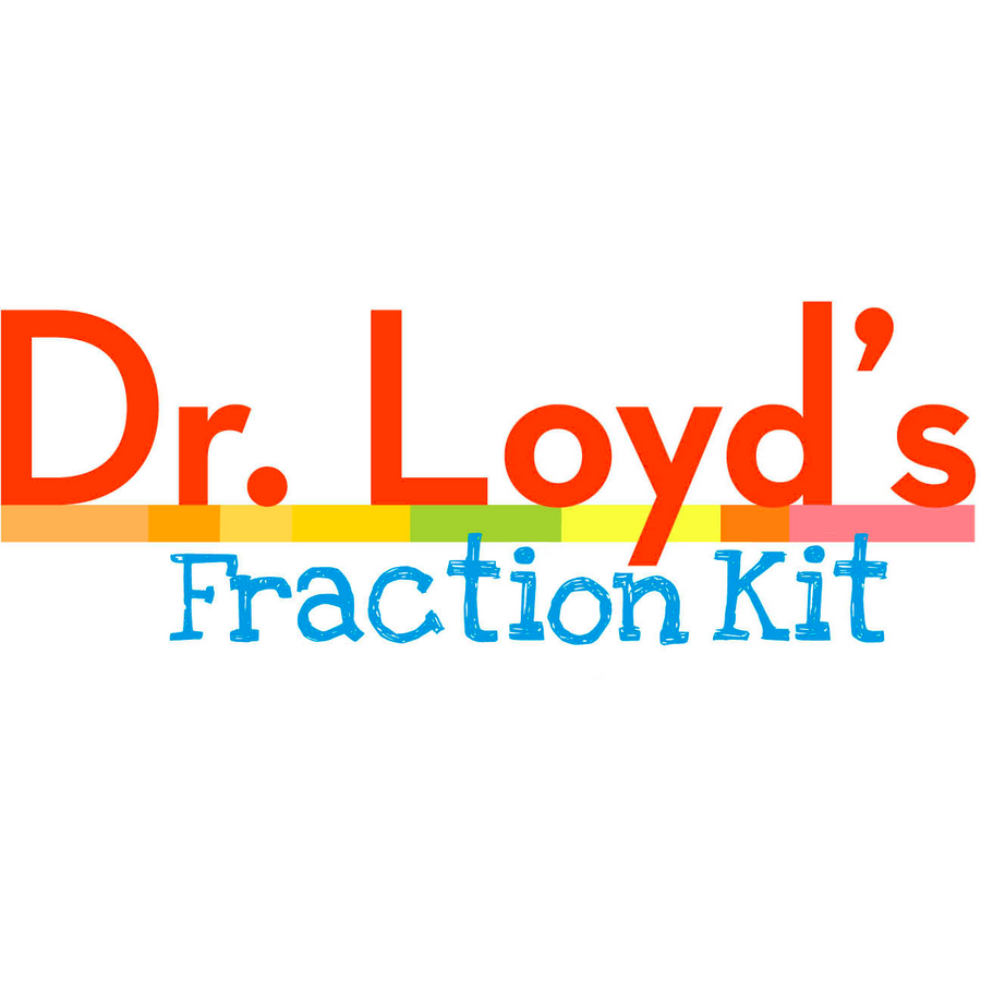 Copy of Dr. Loyd's Fraction Kit