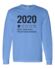 Load image into Gallery viewer, 2020 1 Star Review Wish I Could Return. Would Not Recommend Unisex Long Sleeve T Shirt - Wake Slay Repeat