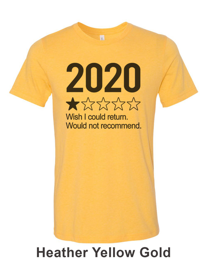 2020 1 Star Review Wish I Could Return. Would Not Recommend Unisex Short Sleeve T Shirt - Wake Slay Repeat