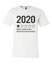 Load image into Gallery viewer, 2020 1 Star Review Wish I Could Return. Would Not Recommend Unisex Short Sleeve T Shirt - Wake Slay Repeat
