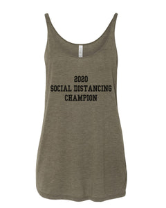 2020 Social Distancing Champion Slouchy Tank - Wake Slay Repeat