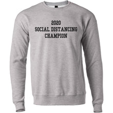 Load image into Gallery viewer, 2020 Social Distancing Champion Unisex Sweatshirt - Wake Slay Repeat
