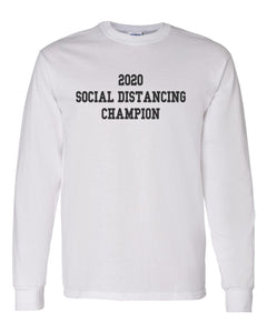 2020 Social Distancing Champion Unisex Long Sleeve T Shirt - Wake Slay Repeat