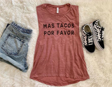 Load image into Gallery viewer, Mas Tacos Por Favor Flowy Scoop Muscle Tank - Wake Slay Repeat