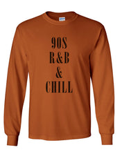 Load image into Gallery viewer, 90s R&B & Chill Unisex Long Sleeve T Shirt - Wake Slay Repeat