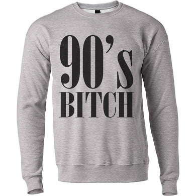 90's Bitch Unisex Sweatshirt - Wake Slay Repeat