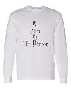 A Film By Tim Burton Unisex Long Sleeve T Shirt - Wake Slay Repeat