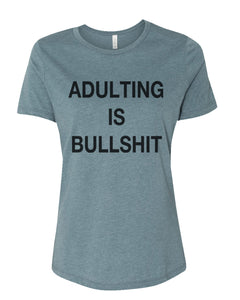 Adulting Is Bullshit Fitted Women's T Shirt - Wake Slay Repeat