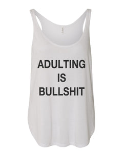 Adulting Is Bullshit Side Slit Tank Top - Wake Slay Repeat