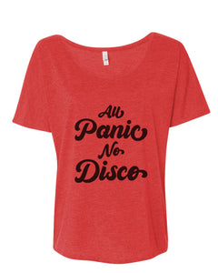 All Panic No Disco Slouchy Tee - Wake Slay Repeat