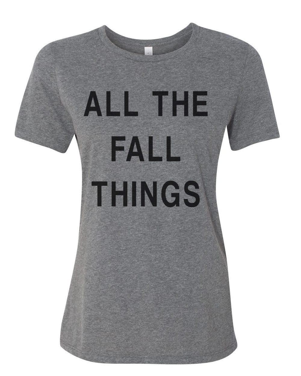 All The Fall Things Relaxed Women's T Shirt