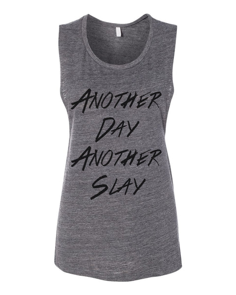 Another Day Another Slay Flowy Scoop Muscle Tank