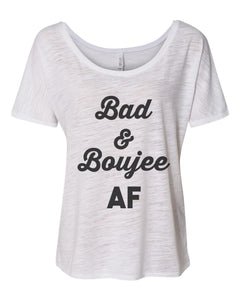 Bad And Boujee AF Migos Slouchy Tee - Wake Slay Repeat