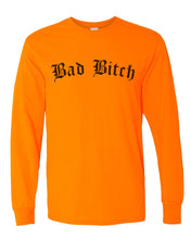 Load image into Gallery viewer, Bad Bitch Unisex Long Sleeve T Shirt - Wake Slay Repeat