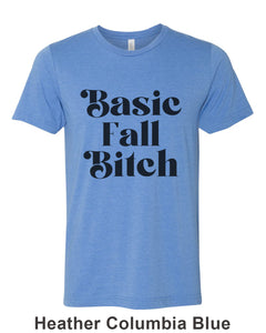 Basic Fall Bitch Unisex Short Sleeve T Shirt - Wake Slay Repeat