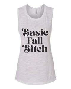 Basic Fall Bitch Fitted Muscle Tank - Wake Slay Repeat