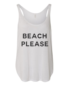 Beach Please Flowy Side Slit Tank Top - Wake Slay Repeat