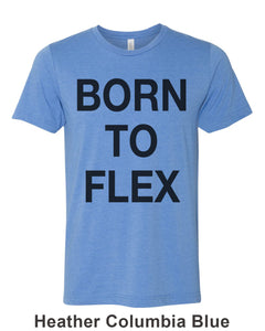 Born To Flex Unisex Short Sleeve T Shirt - Wake Slay Repeat
