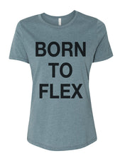 Load image into Gallery viewer, Born To Flex Fitted Women's T Shirt - Wake Slay Repeat