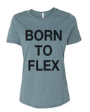 Born To Flex Fitted Women's T Shirt - Wake Slay Repeat