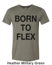 Load image into Gallery viewer, Born To Flex Unisex Short Sleeve T Shirt - Wake Slay Repeat