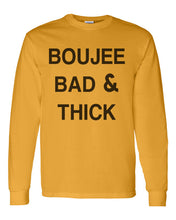 Load image into Gallery viewer, Boujee Bad & Thick Unisex Long Sleeve T Shirt - Wake Slay Repeat