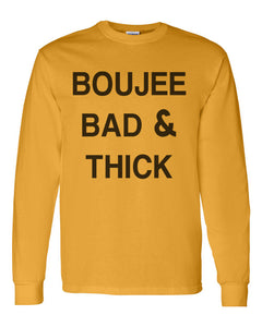 Boujee Bad & Thick Unisex Long Sleeve T Shirt - Wake Slay Repeat