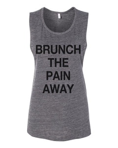 Brunch The Pain Away Flowy Scoop Muscle Tank - Wake Slay Repeat