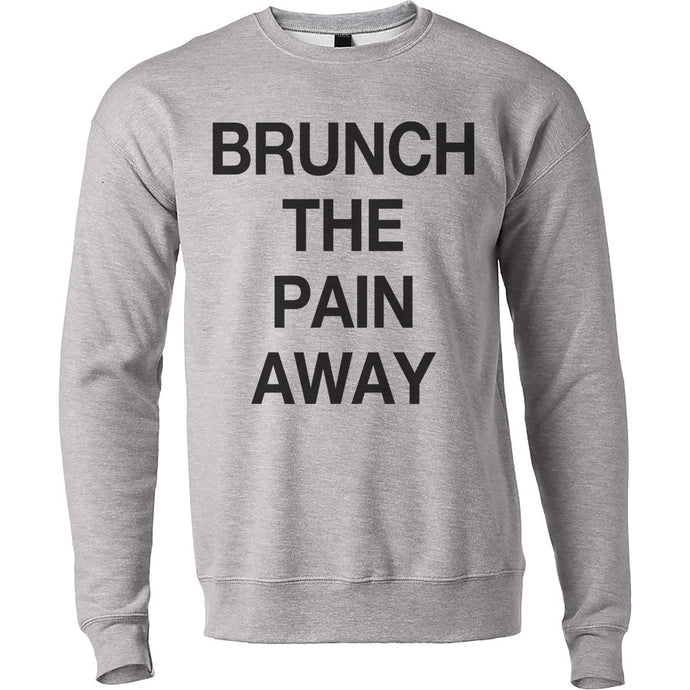 Brunch The Pain Away Unisex Sweatshirt - Wake Slay Repeat