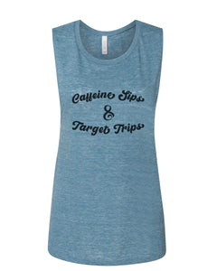 Caffeine Sips & Target Trips Fitted Muscle Tank - Wake Slay Repeat