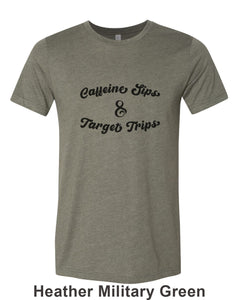 Caffeine Sips & Target Trips Unisex Short Sleeve T Shirt - Wake Slay Repeat