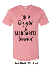 Load image into Gallery viewer, Chip Dippin' & Margarita Sippin' Unisex Short Sleeve T Shirt - Wake Slay Repeat