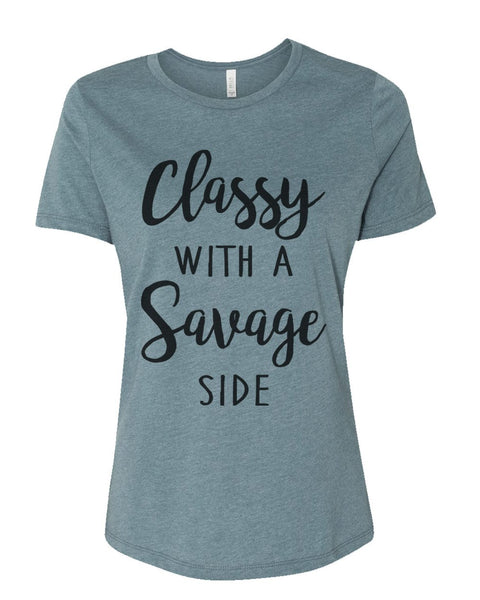Classy With A Savage Side Relaxed Women's T Shirt