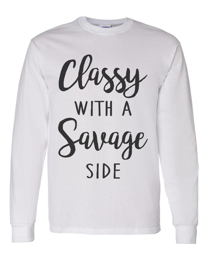 Classy With A Savage Side Unisex Long Sleeve T Shirt - Wake Slay Repeat