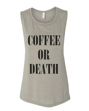 Coffee Or Death Fitted Scoop Muscle Tank - Wake Slay Repeat