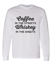 Load image into Gallery viewer, Coffee In The Streets Whiskey In The Sheets Unisex Long Sleeve T Shirt - Wake Slay Repeat
