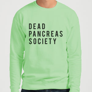 Dead Pancreas Society Unisex Sweatshirt - Wake Slay Repeat