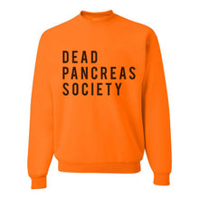 Load image into Gallery viewer, Dead Pancreas Society Unisex Sweatshirt - Wake Slay Repeat
