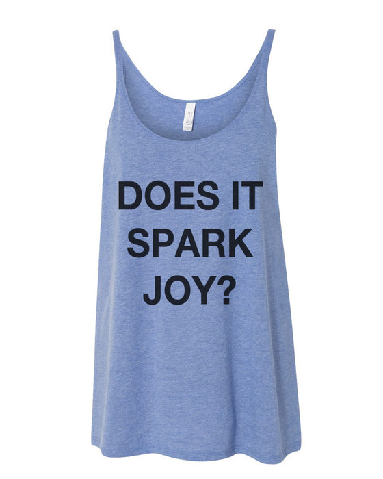 Does It Spark Joy Slouchy Tank