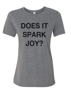 Does It Spark Joy Relaxed Women's T Shirt - Wake Slay Repeat
