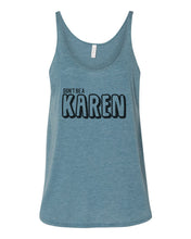 Load image into Gallery viewer, Don't Be A Karen Slouchy Tank - Wake Slay Repeat
