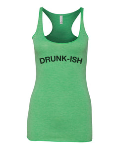 Drunk-ish St. Patrick's Day Green Women's Racerback Tank - Wake Slay Repeat
