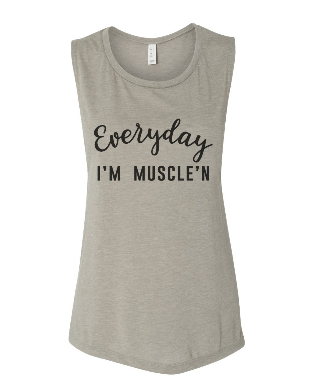 Everyday I'm Muscle'n Workout Flowy Scoop Muscle Tank