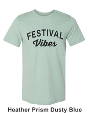 Load image into Gallery viewer, Festival Vibes Unisex Short Sleeve T Shirt - Wake Slay Repeat