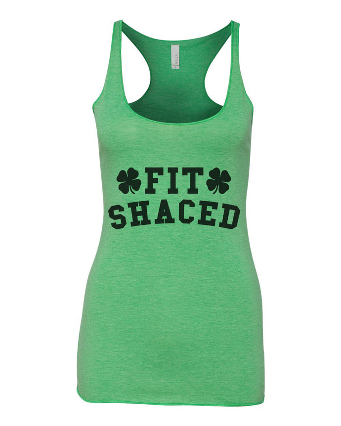 Fit Shaced St. Patrick's Day Green Women's Racerback Tank - Wake Slay Repeat